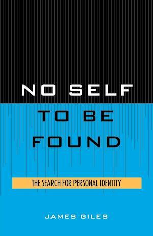 No Self to be Found af James Giles