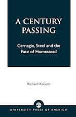 A Century Passing af Richard Krooth