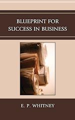 Blueprint for Success in Business af Whitney