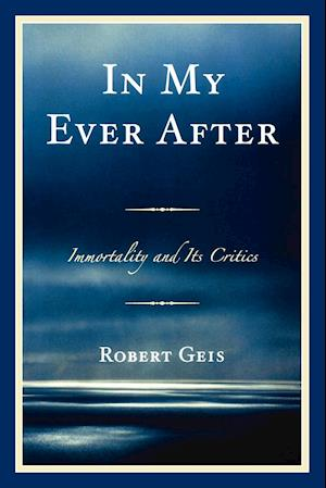 In My Ever After af Robert Geis
