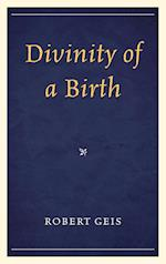 Divinity of a Birth af Robert Geis