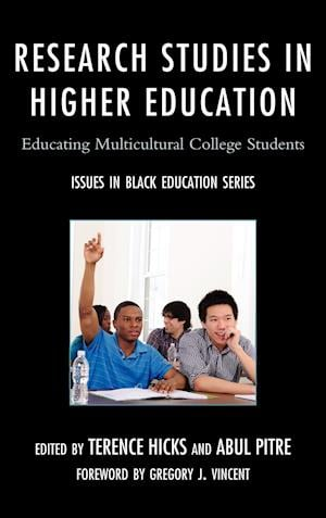 Research Studies in Higher Education af Terence Hicks, Abul Pitre