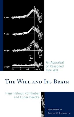 The Will and Its Brain af Hans Helmut Kornhuber