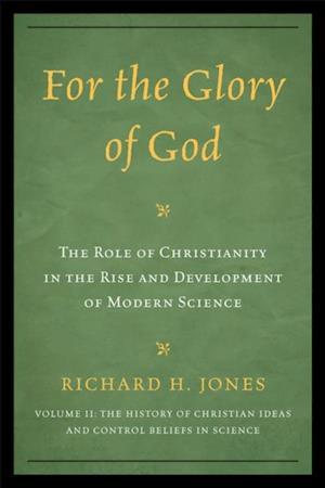 For the Glory of God af Richard H. Jones