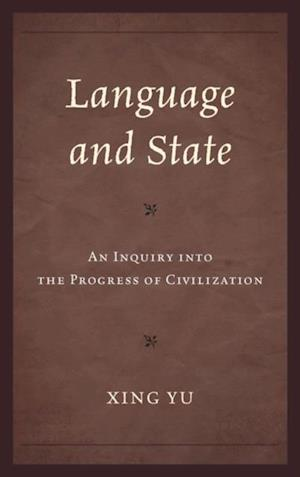 Language and State af Xing Yu