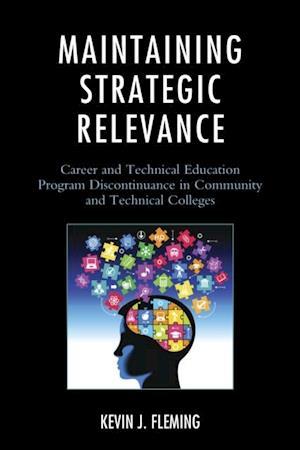 Maintaining Strategic Relevance af Kevin J. Fleming