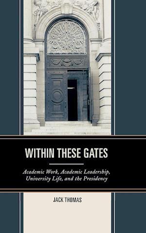 Within These Gates af Jack Thomas