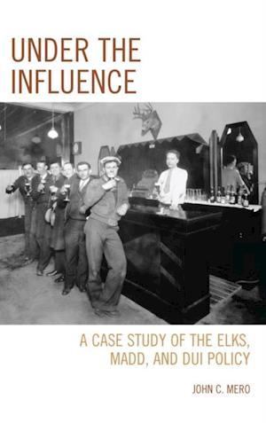Under the Influence af John C. Mero