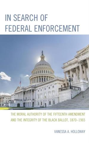 In Search of Federal Enforcement af Vanessa A. Holloway