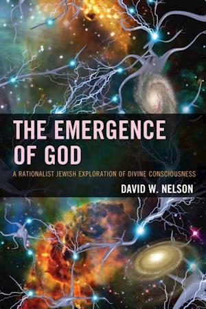 Emergence of God af David W. Nelson