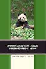 Empowering Climate-Change Strategies with Bernard Lonergan's Method af John Raymaker