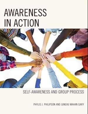 Awareness in Action af Phylis J. Philipson, Juneau Mahan Gary