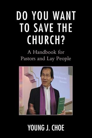 Bog, paperback Do You Want to Save the Church? af Young J. Choe