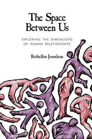 The Space Between Us af Ruthellen Josselson