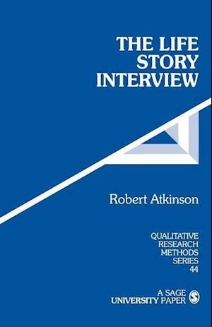 The Life Story Interview af Robert Atkinson
