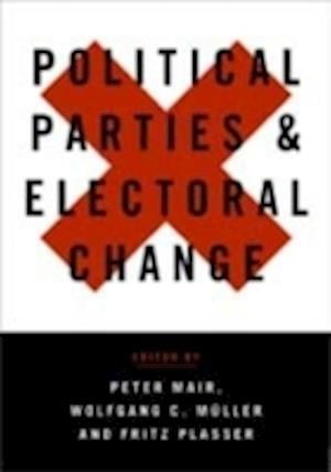 Political Parties and Electoral Change af Peter Mair, Fritz Plasser, Wolfgang Muller