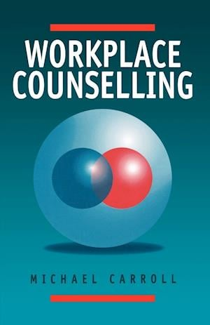 Workplace Counselling af Michael Carroll