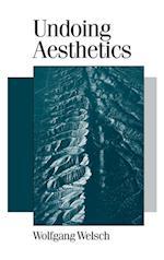 Undoing Aesthetics af Andrew Inkpin, Wolfgang Welsch