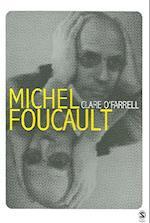 Michel Foucault (Core Cultural Theorists Series, nr. 101)