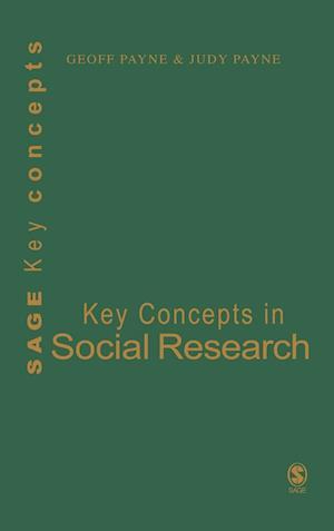 Key Concepts in Social Research af Geoff Payne, Judy Payne