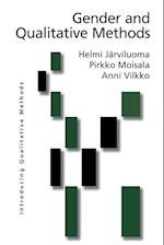 Gender and Qualitative Methods af Pirkko Moisala, Anni Vilkko, Helmi Jarviluoma Makela