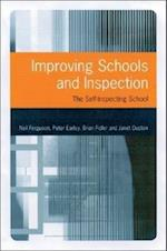 Improving Schools and Inspection af Peter Earley, Neil Ferguson, Janet Ouston