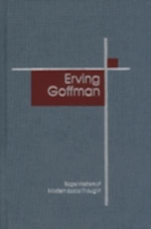 Erving Goffman af Erving Goffman, Gregory W H Smith, Gary Alan Fine