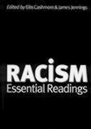 Racism af James Jennings, Ellis Cashmore