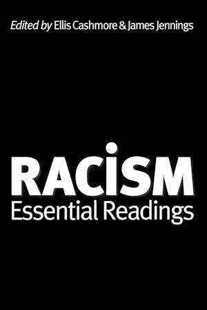 Racism af Ellis Cashmore, James Jennings
