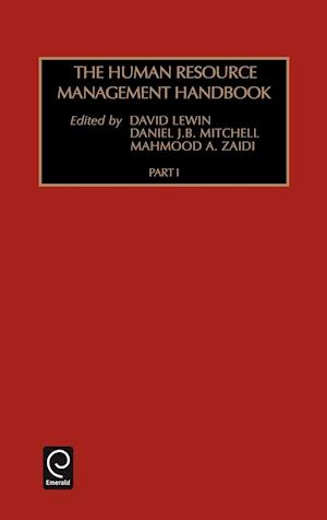The Human Resource Management Handbook af Mahmood A Zaidi, Daniel J B Mitchell, David Lewin