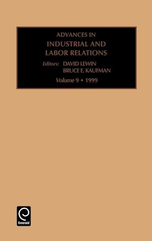 Advances in Industrial and Labor Relations af David Lewin, B E Kaufman