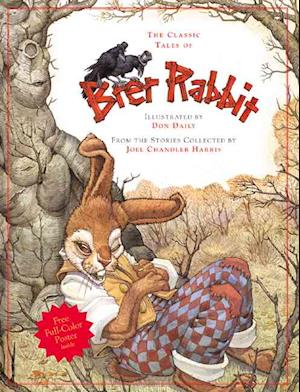 The Classic Tales of Brer Rabbit af Don Daily, David Borgenicht, Joel Chandler Harris