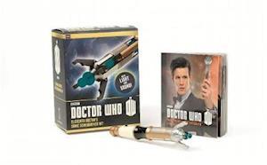 Doctor Who: Eleventh Doctor's Sonic Screwdriver Kit af Running Press