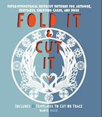 Fold It and Cut It