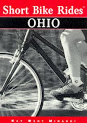 Bog, paperback Short Bike Rides in Ohio af Kay Wert Minardi