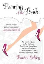 Running of the Bride af Rachel Eddey