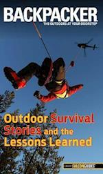 Backpacker Outdoor Survival Stories and the Lessons Learned (Backpacker)