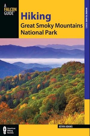 Hiking Great Smoky Mountains National Park af Kevin Adams