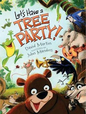 Let's Have a Tree Party! af John Manders, David Martin