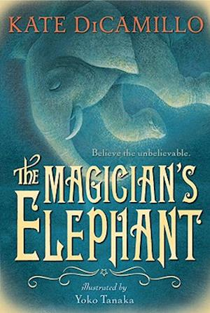 The Magician's Elephant af Kate DiCamillo