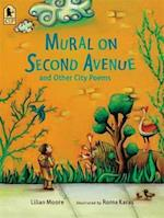 Mural on Second Avenue and Other City Poems af Lilian Moore