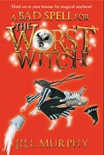 A Bad Spell for the Worst Witch af Jill Murphy