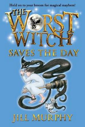 The Worst Witch Saves the Day af Jill Murphy