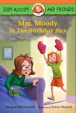 Mrs. Moody in the Birthday Jinx (Judy Moody)