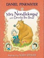 Mrs. Noodlekugel and Drooly the Bear (Mrs Noodlekugel)