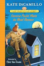 Francine Poulet Meets the Ghost Raccoon (Tales from Deckawoo Drive)