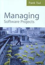 Managing Software Projects af Frank Tsui