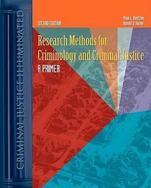 Research Methods for Criminology and Criminal Justice af Mark L. Dantzker, Ronald D. Hunter