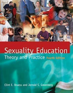 Sexuality Education af Clint E. Bruess, Jerrold S. Greenberg