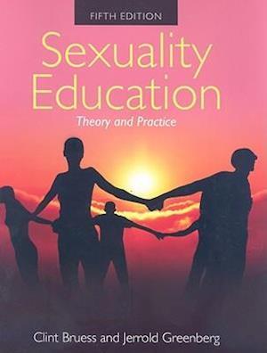 Sexuality Education af Jerrold S. Greenberg, Clint E. Bruess